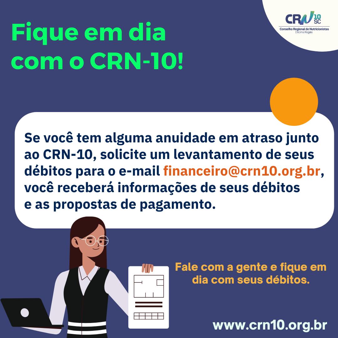 Fique em dia com o CRN-10!