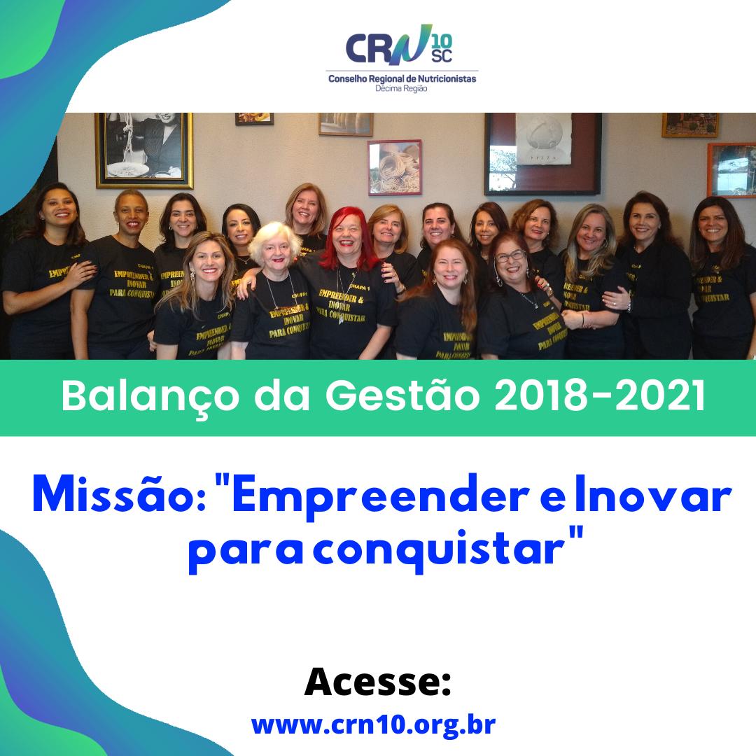 """Balanço da Gestão 2018-2021 – Missão : """"Empreender e Inovar para conquistar"""""""